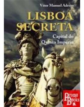 LISBOA SECRETA - CAPITAL DO...