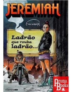 JEREMIAH: LADRÃO QUE ROUBA...