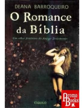 O ROMANCE DA BÍBLIA