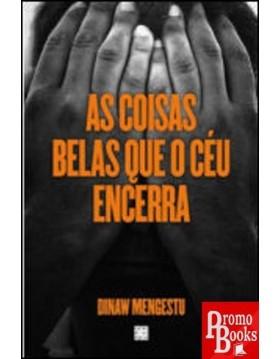 AS COISAS BELAS QUE O CÉU...