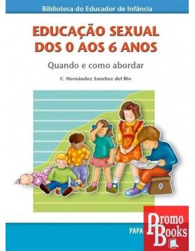 EDUCAÇÃO SEXUAL DOS 0 AOS 6...