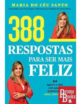 388 RESPOSTAS PARA SER MAIS...