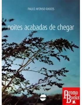 NOITES ACABADAS DE CHEGAR