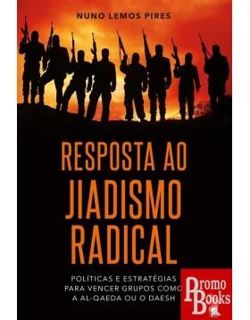 RESPOSTA AO JIADISMO RADICAL
