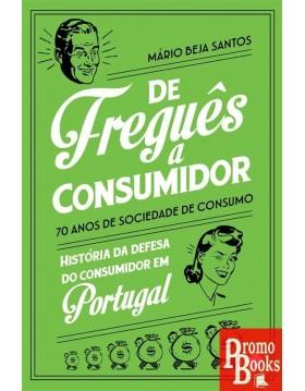 DE FREGUÊS A CONSUMIDOR