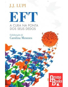 EFT: A CURA NA PONTA DOS...
