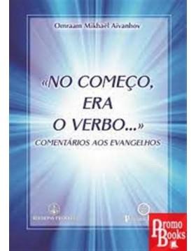 NO COMEÇO ERA O VERBO