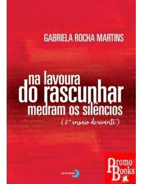 NA LAVOURA DO RASCUNHAR...