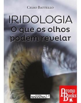 IRIDOLOGIA: O QUE OS OLHOS...