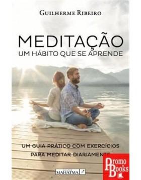 MEDITAÇÃO - UM HÁBITO QUE...