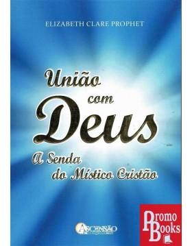 UNIÃO COM DEUS: A SENDA DO...