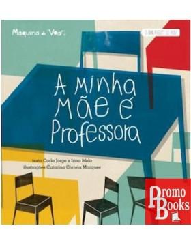 A MINHA MÃE É PROFESSORA