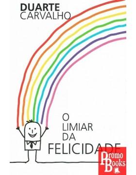 O LIMIAR DA FELICIDADE
