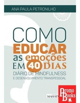 COMO EDUCAR AS EMOÇÕES EM...