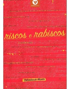 RISCOS E RABISCOS